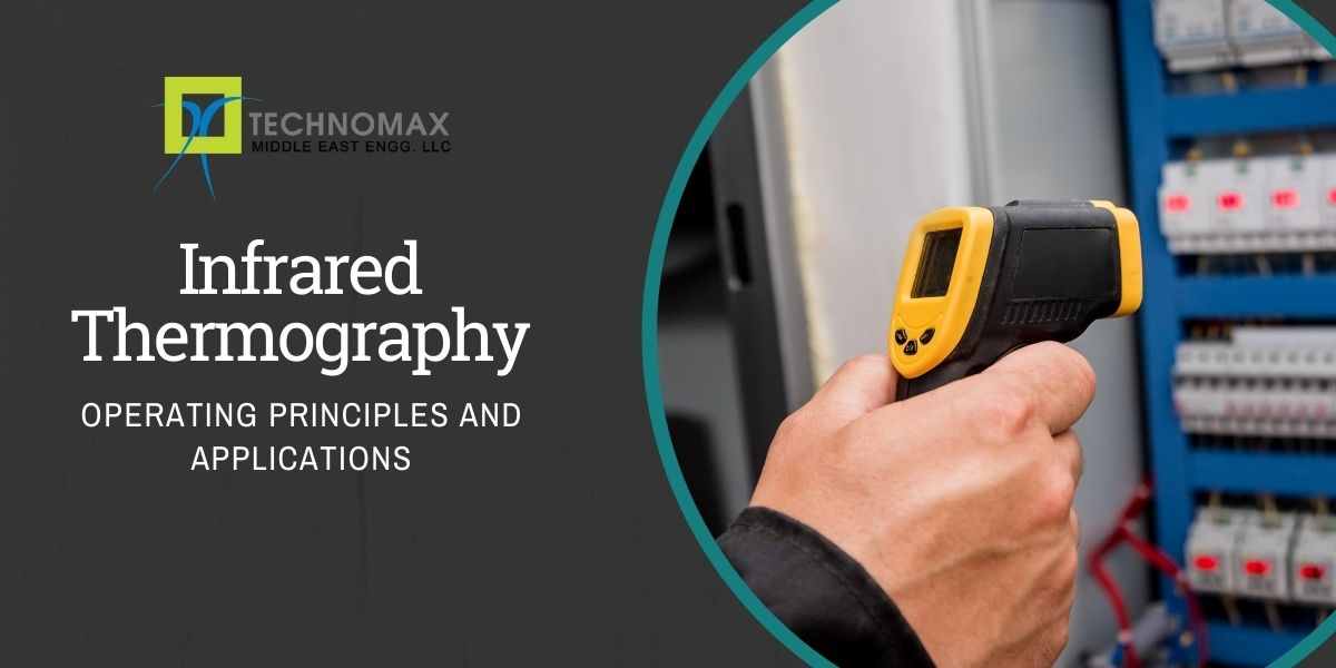Infrared thermography: Operating Principles and Applications